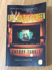 Life on the Screen: Identity in the Age of the Internet