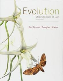 Evolution: Making Sense Of Life (second Edition)