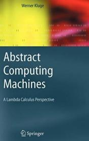 Abstract Computing Machines