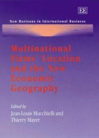 Multinational Firms Location and the New Economic Geography (New Horizons in International Busin...