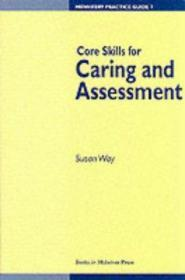 Core Skills for Caring and Assessment