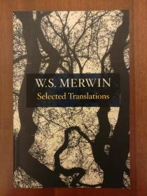 W.S. Merwin: Selected Translations