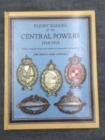 Flight Badges of the Central Powers, 1914-1918, Volume I - The Imperial German Army Aviation & Commemorative Airship Badges