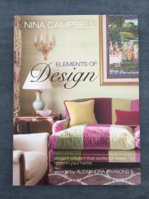 Nina Campbell's Elements of Design - a masterclass on how to create the right mix of contemporary and traditional in your own home, for your family, and your lifestyle.