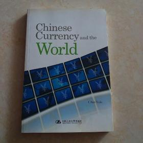 ChineseCurrencyandtheWorld