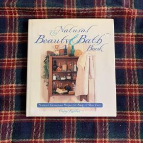 The Natural Beauty Bath Book