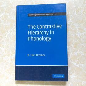 The Contrastive Hierarchy in Phonology【精装16开】