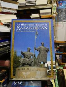 An Illustrated History of KAZAKHSTAN锛堟彃鍥剧殑鍘嗗彶鍝堣惃鍏嬫柉鍧︼級