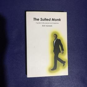 The Suited Monk: A Guide to Life Purpose and Happiness