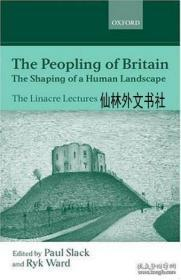 【包邮】The Peopling Of Britain: The Shaping Of A Human Landscape 2002年出版