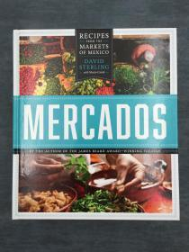 Mercados: Recipes from the Markets of Mexico  梅尔卡多斯:来自墨西哥市场的食谱