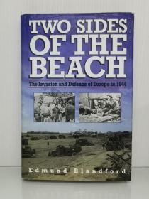 致命的海滩:1944,欧洲战场的进攻与防御 Two Sides of the Beach: The Invasion and Defense of Europe in 1944 by Edmund L. Blandford (二战史)