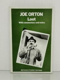 Loot With Commentary and Notes by Joe Orton (英国戏剧)英文原版书