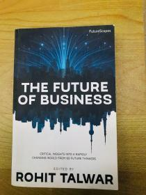 The Future of Business: Critical Insights Into a Rapidly Changing World From 60 Future Thinkers