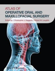 Atlas of Operative Oral and Maxillofacial Surgery  口腔颌面外科手术图解 英文原版
