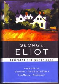 英文原版 乔治·艾略特4本小说合集 George Eliot: Four Novels, Complete and Unabridged: Adam Bede, The Mill on the Floss, Silas Marner, Middlemarch