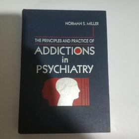 ADDICTIONS  IN PSYCHIATRY  (书名见图   精装)