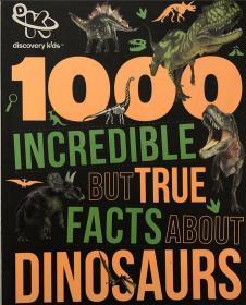 骞宠 1000 incredible but true facts about dinosaurs 鍏充簬鎭愰緳鐨勯毦浠ョ疆淇′絾鐪熷疄鐨勪簨瀹�