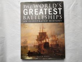 the world's greatest battleships an illustrated history