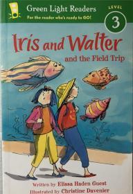 骞宠 Iris and Walter and the Field Trip 鑹剧憺涓濆拰娌冨皵鐗逛互鍙婂疄鍦拌�冨療