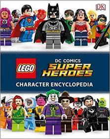 绮捐 灏侀潰绋嶆湁鐟曠柕  LEGO DC Comics Super Heroes Character Encyclopedia  涔愰珮DC婕敾瓒呯骇鑻遍泟浜虹墿鐧剧鍏ㄤ功