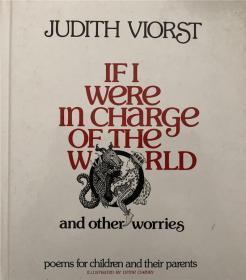 绮捐If I Were in Charge of the World and Other Worries: Poems for Children and Their Parents 濡傛灉鎴戞帉绠′笘鐣屽拰鍏朵粬鐑︽伡锛氫负瀛╁瓙鍜屼粬浠殑鐖舵瘝鍐欒瘲