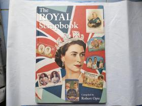 外文原版:THE ROYAL SCRAPBOOK COMPILED BY Robert OPIE  精装