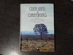 CIDER GUMS CURRAWONGS—A history of lifestyle people and places (GUMS CURRAWONGS回忆录)