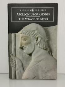 The Voyage of Argo: The Argonautica by Apollonius of Rhodes (古希腊研究)英文原版书