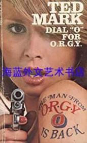 Dial O For O.R.G.Y.