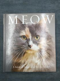 Meow: A Book of Happiness for Cat Lovers  喵喵:爱猫人士的幸福之书