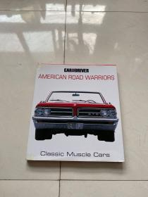 Car and Drivers American Road Warriors