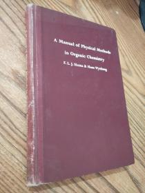 A Manual of Physical Methods in Organic Chemistry