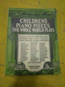 民国老乐谱,CHILDRENS PIANO PIECES THE WHOLE WORLD PLAYS ,儿童钢琴曲