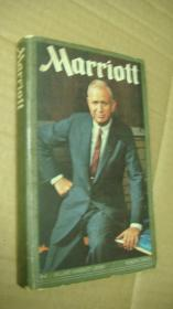 Marriott:The J. Willard Marriott Story - 万豪国际(Marriott)酒店集团创始人的故事