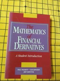 The MATHEMATICS of FINANCIAL DERIVATIVES(英文原版)