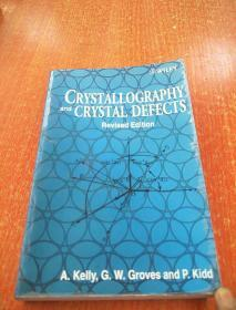 Crystallography and Crystal Defects(晶体学与晶体缺陷)平装原版没勾画(Revised Edition)