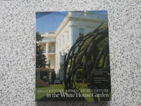 20th-Century American Sculpture in the White House Garden     精装本