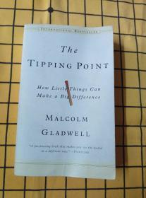 The Tipping Point:How Little Things Can Make a Big Difference(英文原版)