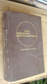 THE WELDING ENCYCLOPEDIA(焊接百科全书 精装,英文版小16开)早期影印本