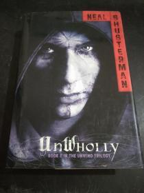 Unwholly(BOOK3 IN THE UNWIND DYSTOLOGY)(精装)