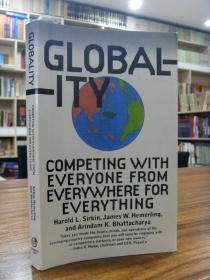 Globality: Competing with Everyone from Everywhere for Everything(全球化:与来自世界各地的每一个人竞争)