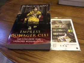 英文原版  Empress Dowager CIXI : the concubine who launched modern China
