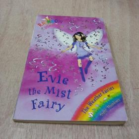 Rainbow Magic: The Weather Fairies: 12: Evie The Mist Fairy彩虹仙子#12雾仙子