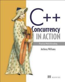 C++ Concurrency in Action:Practical Multithreading 影印版
