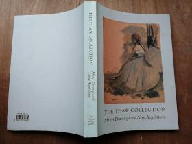 THE THAW COLLECTION MASTER DRAWINGS AND NEW ACQUISITIONS
