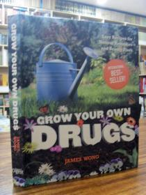 Grow Your Own Drugs: Natural Recipes for Natural Remedies and Beauty Fixes(自己种植药物:自然疗法和美容的天然配方)