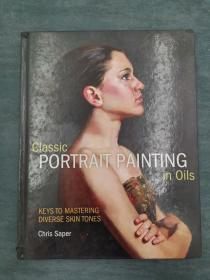Classical Portrait Painting in Oils: Keys to Mastering Diverse Skin Tones 油画中的古典肖像画