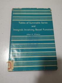 Tables of Summable Series and Integrals Involving Bessel Functions 贝塞尔函数可和级数积分表 英文原版 馆藏书
