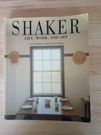 现货 Shaker: Life, Work and Art